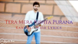 Tera Mera Rishta Purana | Awarapan | Karaoke With Lyrics