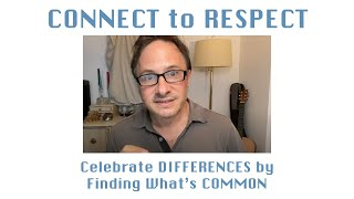 CONNECT to RESPECT - Music & Real Life