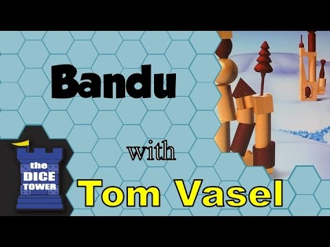 Bandu Review - with Tom Vasel