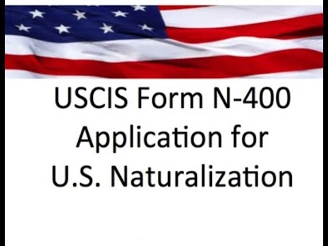 Complete N 400 Application Instructions Step By Step