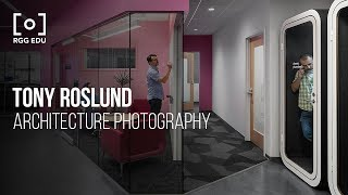 Commercial Architecture Photography With Tony Roslund  | PRO EDU Photography Tutorial Trailer