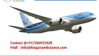 Get King Air Ambulance Service in Bhopal and Indore without extra charges