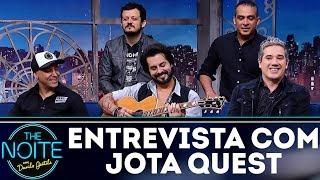 Entrevista com Jota Quest | The Noite (11/12/17)