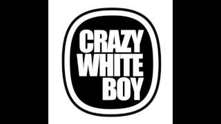 Crazy White Boy   Something New [Club Edit]