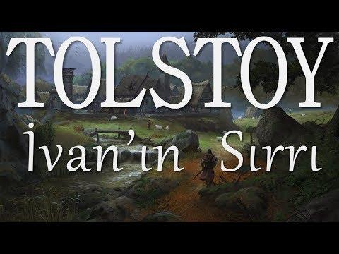 """""""İvan'ın Sırrı"""" TOLSTOY sesli kitap tek parça Akın ALTAN"""