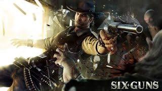 Six-Guns: Gang Showdown - IOS / Android - Gameplay Trailer HD