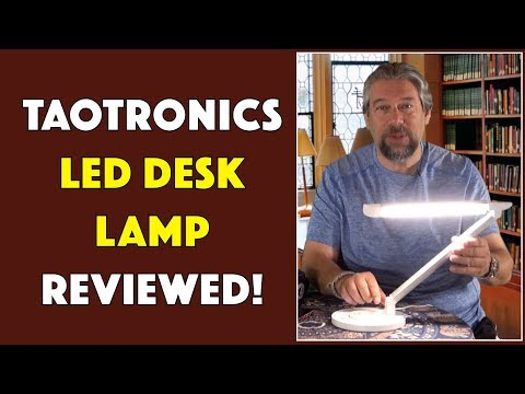 The Slick Taotronics LED Desk Lamp — REVIEWED!