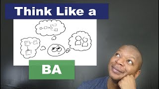 Real Business Analysis Skills - Think Like A Business Analyst (Systems, Conceptual, and Visual)