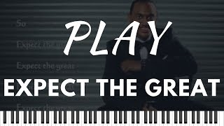 How to Play Expect the Great by Jonathan Nelson   MIDI File Included