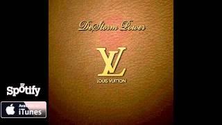 DeStorm Power - Louis Vuitton (Audio)