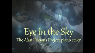 Eye in the Sky [The Alan Parsons Project piano cover]