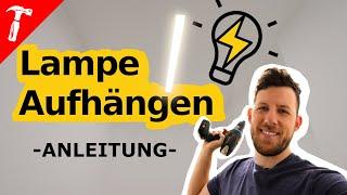 LAMPE Aufhängen - so gehts ganz einfach!   Anleitung   Rob Renoviert
