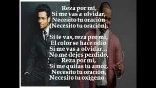 Reza por mi  -Romeo Santos Ft Draco Rosa  ( Letras ) ( Lyrics )