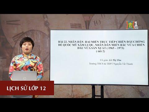 MÔN LỊCH SỬ - LỚP 12 | NHÂN DÂN 2 MIỀN NAM BẮC TRỰC TIẾP KHÁNG CHIẾN CHỐNG MỸ | 16H00 NGÀY 14.3.2020 (Dạy học trên truyền hình Hà Nội)
