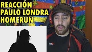 Paulo Londra   Homerun (Official Video) (REACCIÓN)