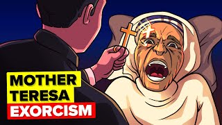 The Exorcism of Saint Mother Theresa
