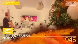 Armin van Buuren - Live @ A State Of Trance Episode 945 (#ASOT945) TOP 50 Of 2019 Special