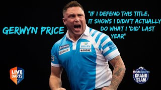 "Gerwyn Price: ""If I defend this title, it shows I didn't actually do what I 'did' last year"""