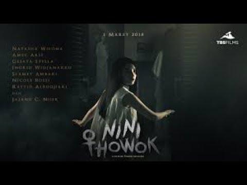 Film Horor Indonesia Terbaru 2018 Nini Thowok Full Movie Second