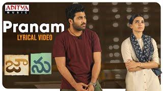 Pranam Lyrical Video | Jaanu | Chinmayi sripada,  Gowtham Bharadwaj V | Shree Mani