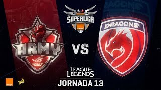 ASUS ROG ARMY VS DRAGONS | Superliga Orange J13 | Partido 1 | Split Verano [2018]