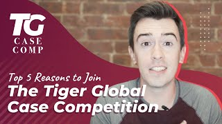 youtube video thumbnail - Top 5 Reasons to Join the Tiger Global Case Competition