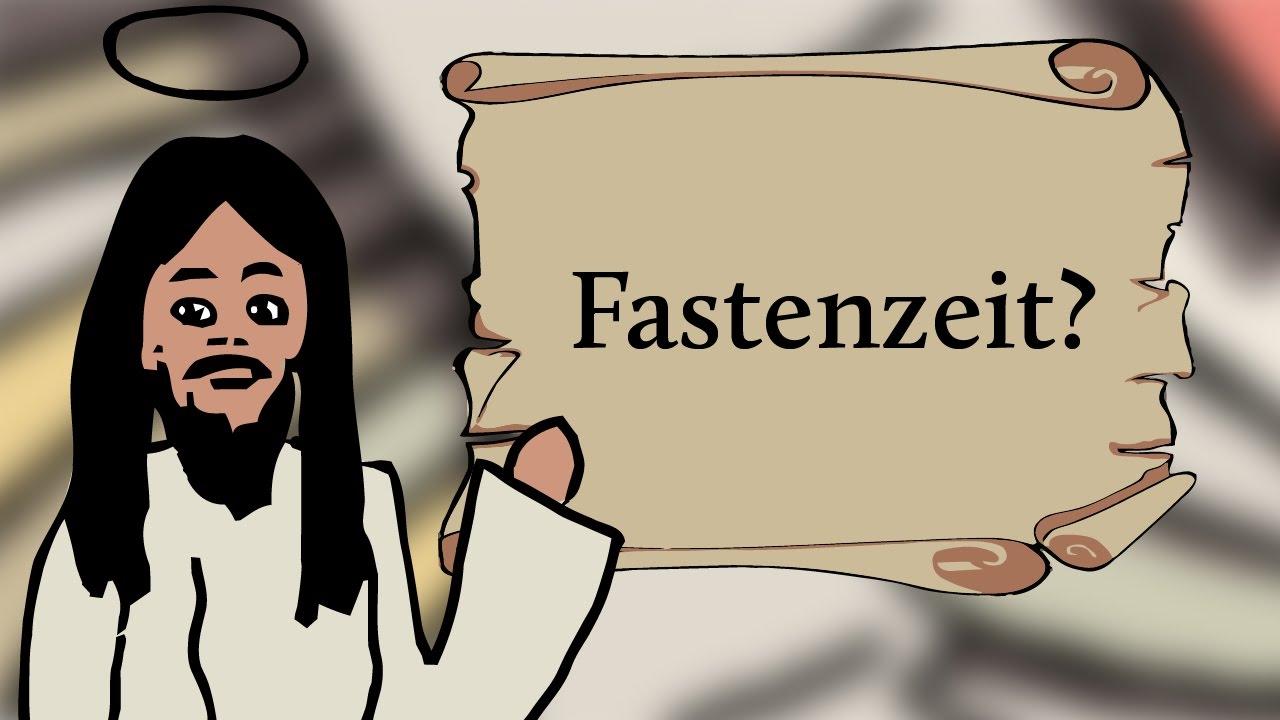 Was ist die Fastenzeit ?