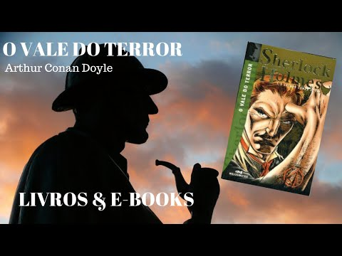 #lendosherlock O VALE DO TERROR - Arthur Conan Doyle