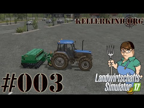 Landwirtschafts-Simulator 17 #003 - Eine Saatmaschine ★ EmKa plays Farming Simulator 17 [HD|60FPS]