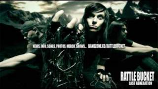 Video RATTLE BUCKET - I DON´T CARE (LAST GENERATION ALBUM - 2010)