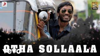 Otha Sollaala - Full Video Song (Aadukalam) [HD]