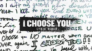 Planetshakers | I Choose You | Official Lyric Video