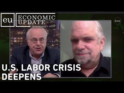 Economic Update: U.S. Labor Crisis Deepens