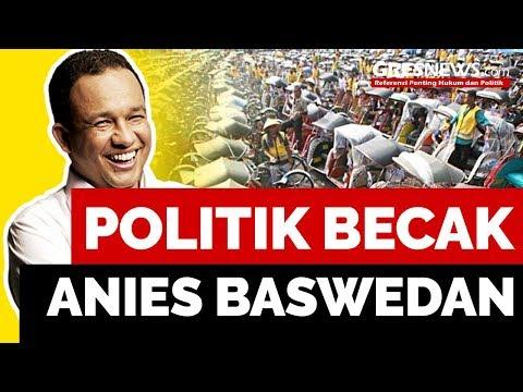 Politik Becak Anies Baswedan