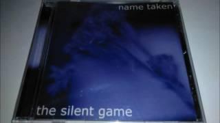 Name Taken - The Silent Game (2001) [EP] (Full)