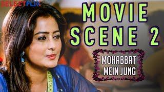 Movie Scene 2 - Mohabbat Mein Jung(Nanna Ninna Prema Kathe) - Hindi Dubbed Movie | Vijay Raghavendra