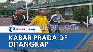 Terduga Pemutilasi Vera Oktaria, Prada DP Ditangkap