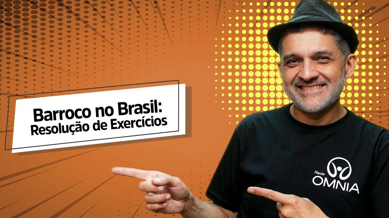 Barroco no Brasil: Resolução de Exercícios