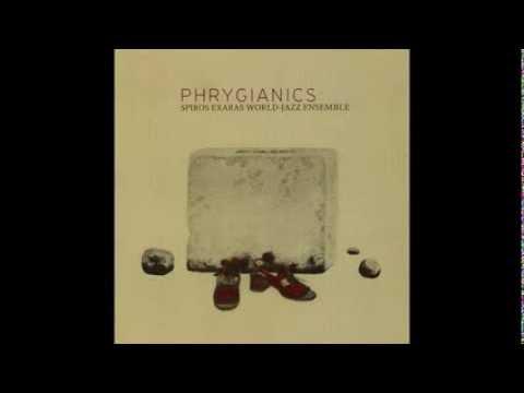 Spiros Exaras | PHRYGIANICS (Full Album) online metal music video by SPIROS EXARAS