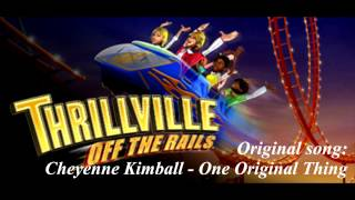 Thrillville Off The Rails Soundtrack - Cheyenne Kimball - One Original Thing