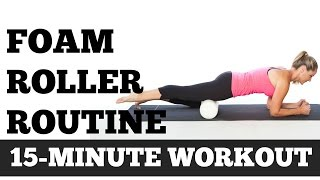 Foam Roller Exercises | 15 Minute Full Length Full Body Routine Home Workout Video by jessicasmithtv