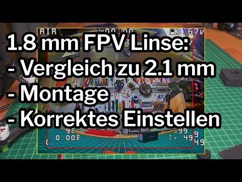 18-mm-fpv-linse-unterschied-zu-21-montage-und-korrektes-einstellen
