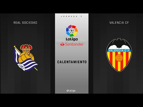 Calentamiento Real Sociedad vs Valencia CF