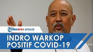Komedian Indro Warkop Dinyatakan Positif Covid-19, Mengaku Bingung Lantaran Selalu Patuhi Prokes