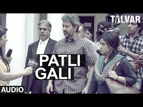 Patli Gali Irfan Khan Talvar  Sukhwinder Singh