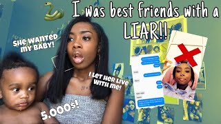I was best friends with a LIAR! (she wanted my baby!) ||1000 SUBSCRIBERS!