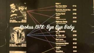 """RAREST KROKUS: """"Bye Bye Baby"""" 1978"""