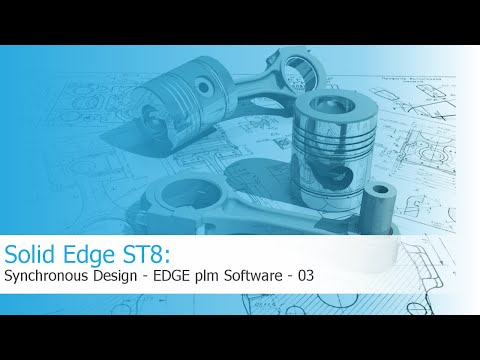 Solid Edge ST8 - Synchronous Technology - Design Better