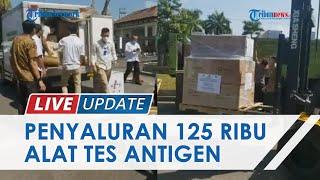 Wujud Peduli Warga Etnis Tionghoa, 125 Ribu Alat Tes Antigen Didistribusikan ke 15 Kabupaten/Kota