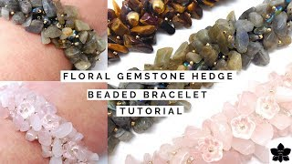 ✨FLORAL GEMSTONE CHIP Hedge Beaded Bracelet ✨FREE Jewelry Making Tutorial | Flower Bead,  Seed Beads
